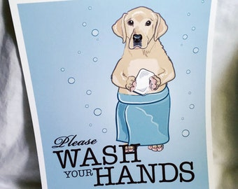 Wash Your Hands Labrador Retriever - 8x10 Eco-friendly Print