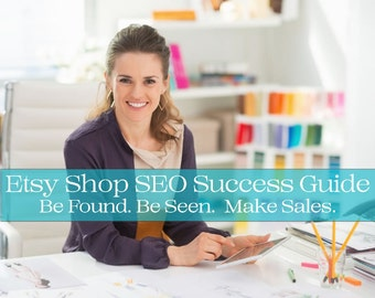 SEO Help - SEO Optimization Guide for Etsy Relevancy & Google Search - Etsy Shop SEO Success book - Instant Download