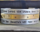 I Have Loved the Stars Too Fondly Cuff Set - Mixed Metal  - Brass - Sarah Williams Poetry Lovers - Nature Lovers - Earthy - Rustic - Modern