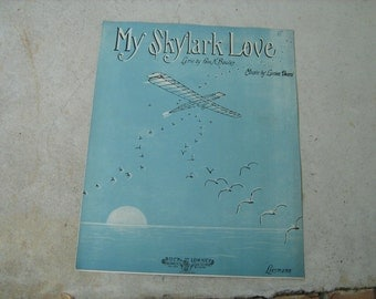 1914  vintage sheet music  (  My Skylark Love  )