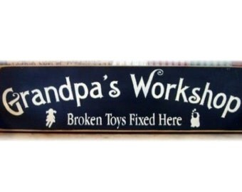 Grandpa's Workshop broken toys fixed here primitive wood sign