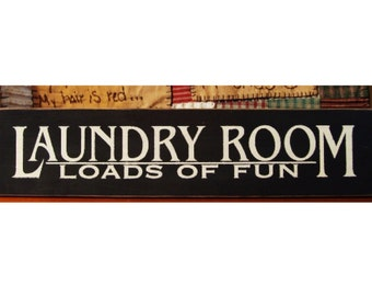 Laundry Room Loads Of Fun primitive wood sign