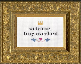 Subversive Cross Stitch Kit: Welcome, Tiny Overlord