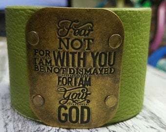 Fear Not Scripture Leather Cuff Green Leather Bracelet Rustic Sentiment Bracelet Textured Rustic Woodland Scripture Cuff