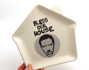 House MD Hugh Laurie house shaped cheese plate , Bless this house , funny novelty gift , SALE