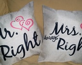 Mr. Right and Mrs. Always Right Pillow Covers Embellished w/ Swarovski Crystal -Stuffed or Just Cover- Wedding, Anniversary, Bridal Shower