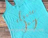 Choose Joy Shirt - Choose Joy Tee and Tank - Saying shirt - Gym Shirt - Gym Tee - Gym Tank - by Pocketbaby