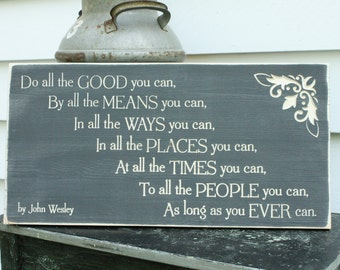 Do All The Good You Can By All The Means You Can Inspirational John Wesley Quote Carved Wooden Sign - 12x24 Scripture Shabby Rustic Sign