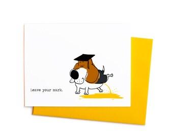 Leave Your Mark, Peeing Beagle Funny Graduation Card