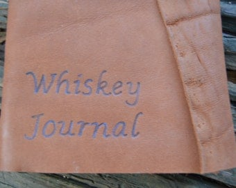 Whiskey Lovers Unite... Leather Whiskey Tasting Journal FREE Personalization