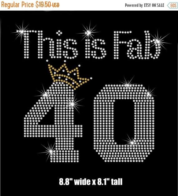 Fab 40 Birthday Iron On Rhinestone Transfer By MyFairysCloset