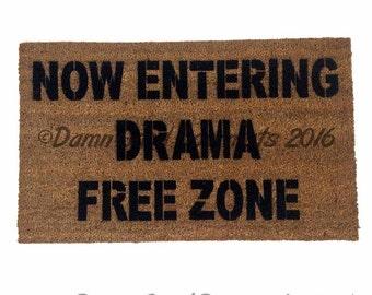 Now entering drama-free-zone doormat rude, funny doormat funny rude doormat novelty
