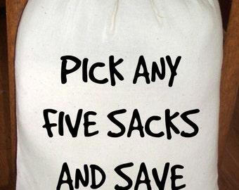 NEW *** SAVE 8.00 Dollars, Feed Sack, Flour Sack Bag, Prim Decor, Country Decor, Muslin Bag, Vintage Feed Sack, Pick ANY Five (5) Sacks