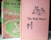 The Pink Motel by Carol Ryrie Brink, Rare Vintage Childrens Hardback, Price Reduced, Scarce First Edition 1959, Dust Jacket HB/DJ