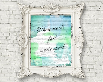 Where words fail, music speaks, Digital Wording Art, 8x10