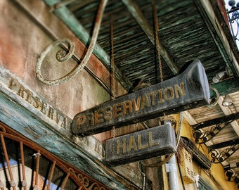"New Orleans Art - ""Preservation Hall"" french quarter photograph louisiana vintage sign photography fine art print 8x10, 11x14, 16x20, 20x24"