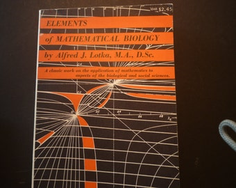 Vintage Math Book - Elements of Mathematical Biology 1956 edition - First Dover Edition Alfred Lotka - Cloth Bound -gift for math lover