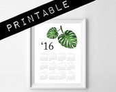 2016 PRINTABLE calendar. monstera leaves 1 page letter size 8.5x11in or 11x14in. botanical calendar