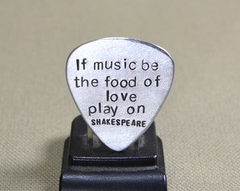 If music be the food of love play on shakespeare inspired aluminum guitar pick - GP405