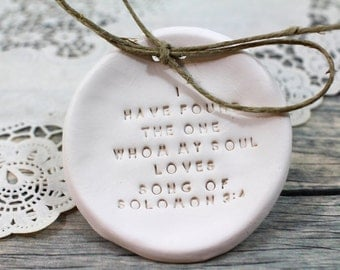 I Have Found the One Whom My Soul Loves Ring bearer Song of Solomon 3:4 Ring dish Personalized wedding