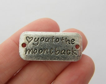 4 love you to the moon and back connector charms antique silver tone M765