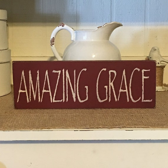 Signs You Re Amazing: Amazing Grace Wood Sign Primitive Sign Rustic Sign Country