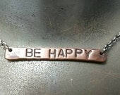 Be Happy Hand Stamped Bar Necklace