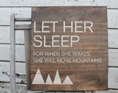 Let her sleep for when she wakes she will move mountains primitive aged 18x18 perfect for every little girls room, bedroom , baby room decor