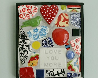 LOVE YOU MORE Mosaic Wall Art