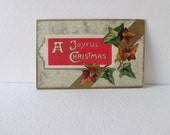Antique Christmas Post Card,  Circa 1912, Joyful Christmas, Holiday Card