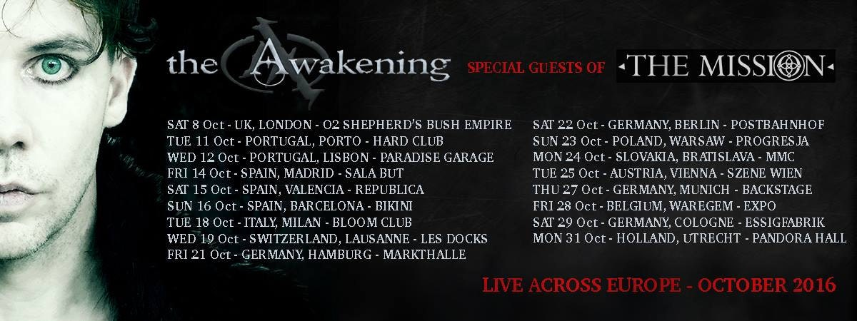 The Awakening on tour with The Mission
