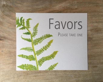 Favors Sign -fern leaf - green leaves - Decoration for Weddings, events, Showers, Parties - PRINTED SIGN