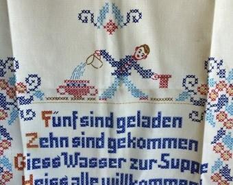 German Reinleinen stamped TEA TOWEL to embroider or cross stitch. Kitchen proverb 27 3/4 x 19 1/2 inches