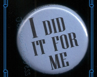 I did it Button