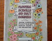 Vintage book How to Paint flowers scrolls and fancy borders sign and poster painting display signs printed 1915 pansies daisies holly