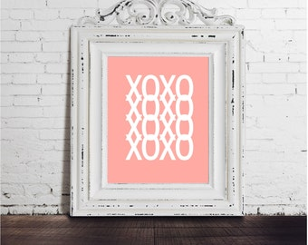 Sale! XO DIGITAL DOWNLOAD Inspirational poster, typography art, well decor, mottos, minimal, gift idea, inspiration, pink white quote text
