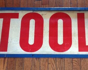 """Vintage Industrial Tool Metal Sign 33 1/2"""" x 15 1/2"""""""
