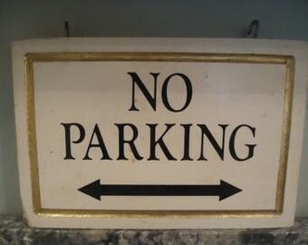 Vintage Wooden No Parking Sign