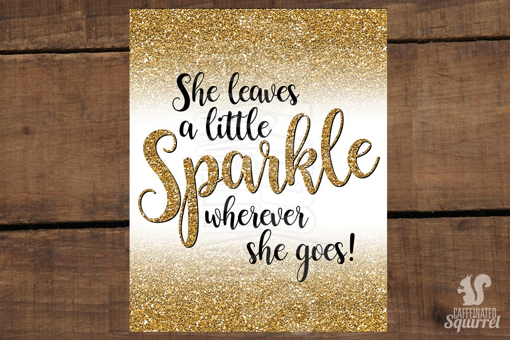 Gold She Leaves A Little Sparkle Wherever She Goes Sign