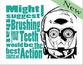 "C3PO Star Wars Bathroom Print ""Brush your Teeth"" - Digital download print - Select your color"