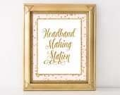 Headband Making Station Printable Sign, Pink & Gold Glitter Shower Table Sign, Baby Shower Sign, 2 Sizes, INSTANT DOWNLOAD