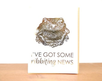 gold foil greeting card: ribbiting news, frog card, funny frog, announcement, pregnancy, surprise, engagement