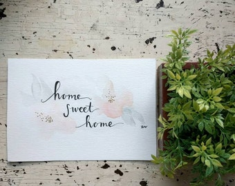 "Home Sweet Home Floral Watercolor with Gold Accents 5""x7"""