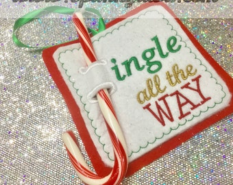 Jingle All The Way - Candy Cane Holder