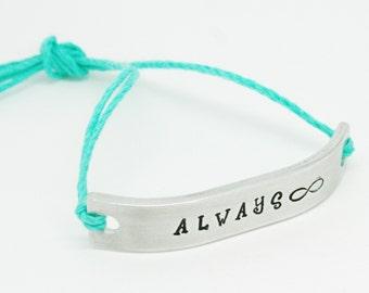 ALWAYS Inspirational Bracelet ONE Custom Hand Stamped Jewelry Name Tie On Hemp Cord Personalized Friendship Positive Affirmation