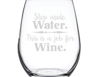 Stemless White Wine Glass-17 oz.-7865 Step aside Water. This is a job for Wine.