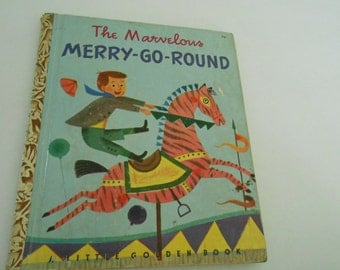 Little Golden Book The Marvelous Merry Go Round   1950 A
