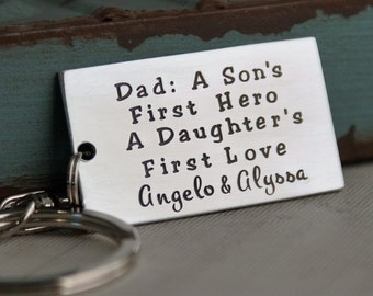 Keychain for Dad - Gift for Dad - Personalized Hand Stamped - Dad, A son's first hero, a daughter's first love