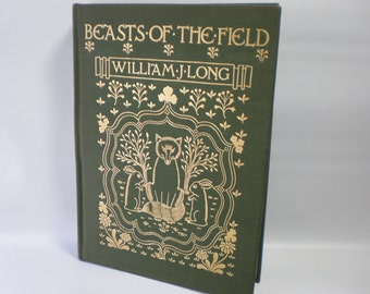 1901 Beasts of the Field by William J. Long