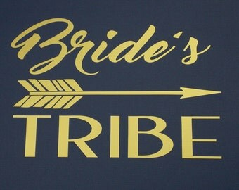 Bride Tribe Iron On Decal - Bachelorette Party - T Shirt - Tank Top - Bride Gift - Bridal Shower - Iron On Applique - Heat Transfer Decal